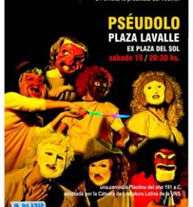 Teatro antiguo al aire libre: Pséudolo en la Plaza Lavalle