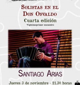 """Santiago Arias en el ciclo """"Solistas en el Don Osvaldo"""""""