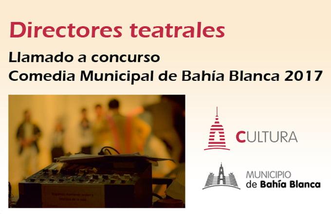 Concurso de directores para la Comedia Municipal de Bahía Blanca