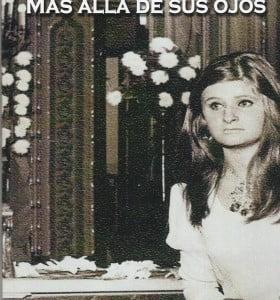 """""""Más allá de sus ojos"""" un homenaje de Manchiola a su hermana desaparecida"""