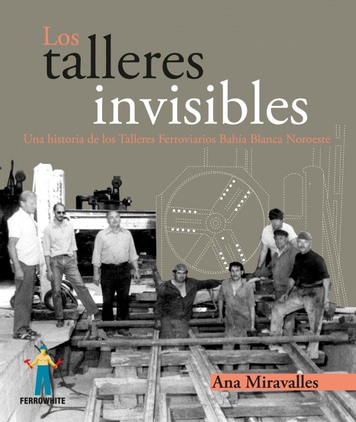 """""""Los talleres invisibles"""" en Ferrowhite"""